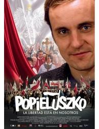 POPIELUSZKO: La libertad está en nosotros