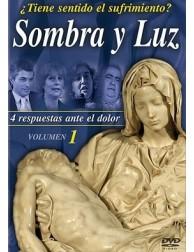Sombra y Luz ¿Tiene Sentido el Sufrimiento? DVD