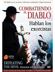 Defeating the Devil. Exorcists tell their Story