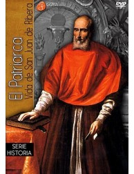 The Patriarch: The Life of St. John de Ribera