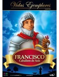 Francisco: Caballero de Asís
