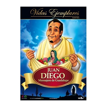Juan Diego: Mensajero de Guadalupe