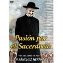 Pasión por el Sacerdocio DVD video