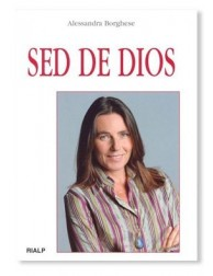 Sed de Dios LIBRO de Alessandra Borghese