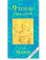 9 Ideas para orar con María LIBRO