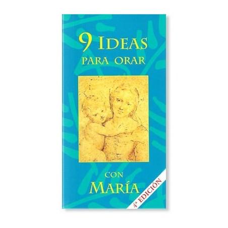 9 Ideas para orar con María