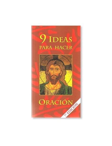 9 Ideas para hacer oración