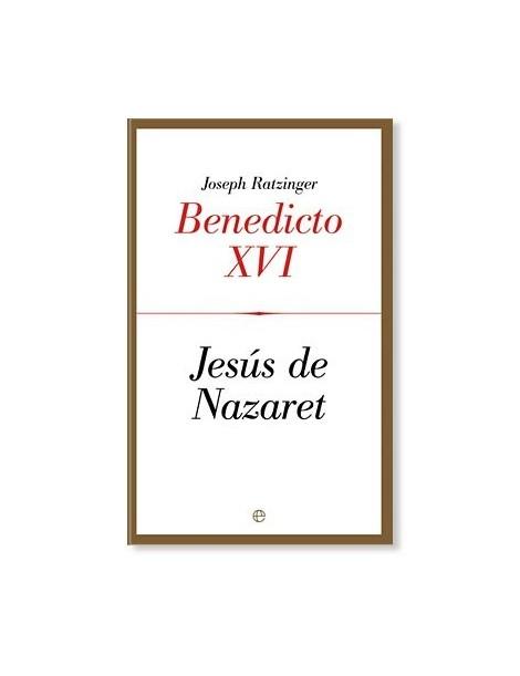 Jesús de Nazaret I LIBRO de Joseph Ratzinger (Benedicto XVI)