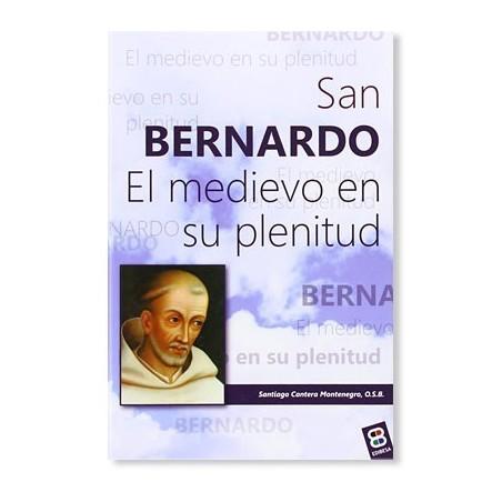 San Bernardo: El medievo en su plenitud LIBRO