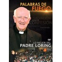 Palabras de Fuego: Lo mejor del Padre Loring