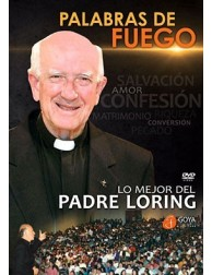 Words of Fire: The best of Father Loring