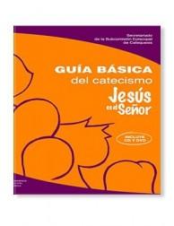Libro JESÚS ES EL SEÑOR: Guía básica del catecismo
