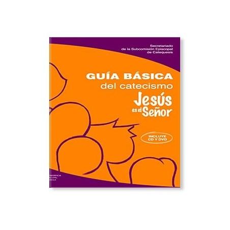 Guía básica del Catecismo Jesús es el Señor