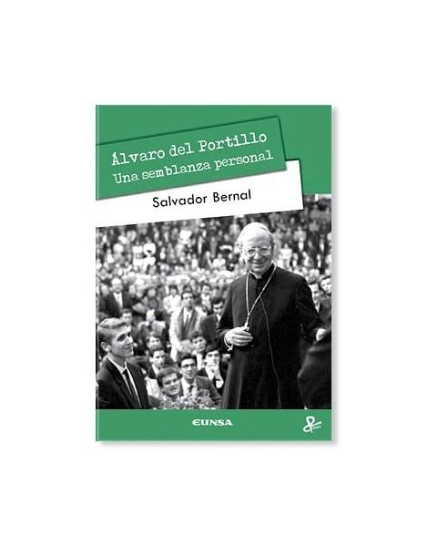 Álvaro del Portillo, una semblanza personal LIBRO