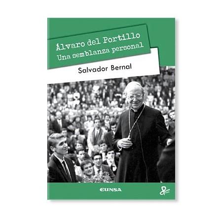 Álvaro del Portillo, una semblanza personal