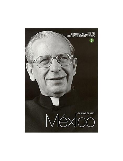 Con D. Alvaro del Portillo en Mexico (V)