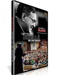 La Huella de un Santo IV - Madrid DVD San Josemaría