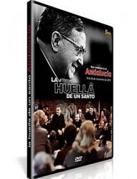 La Huella de un Santo III - Andalucía