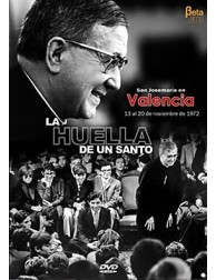 La Huella de un Santo I - Valencia DVD San Josemaría