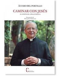 Caminar con Jesús: Al compás del año litúrgico LIBRO Alvaro del Portillo