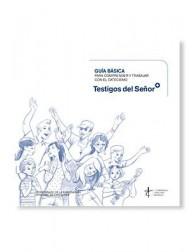 Libro TESTIGOS DEL SEÑOR - Guía catequista