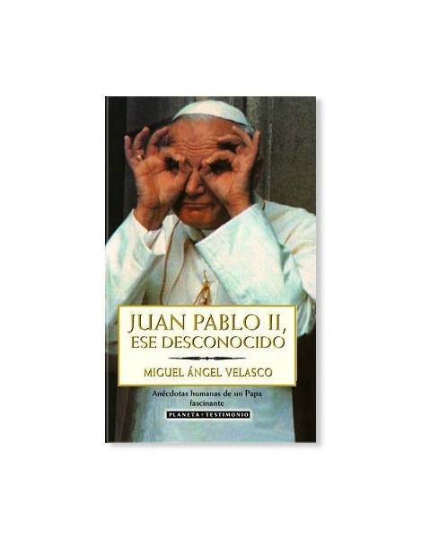 Juan Pablo II, ese desconocido LIBRO