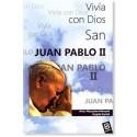 San Juan Pablo II: Vivía con Dios LIBRO