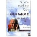 San Juan Pablo II: su vida cotidiana LIBRO