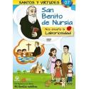 San Benito de Nursia y la Laboriosidad