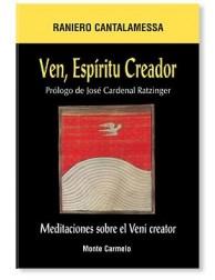 Ven, Espíritu Creador LIBRO de Raniero Cantalamessa