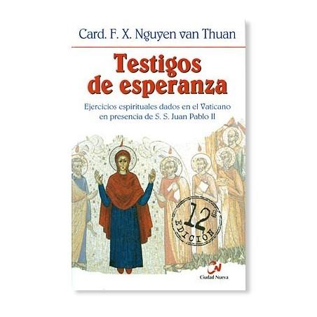 Testigos de Esperanza LIBRO del Cardenal Van Thuan