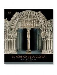 El Pórtico de la Gloria: Misterio y Sentido LIBRO