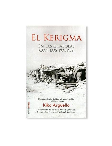 El Kerigma LIBRO de Kiko Argüello