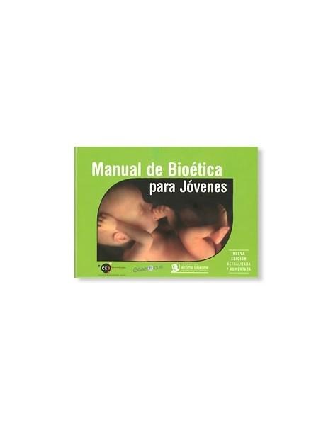 Libro MANUAL DE BIOÉTICA PARA JOVENES