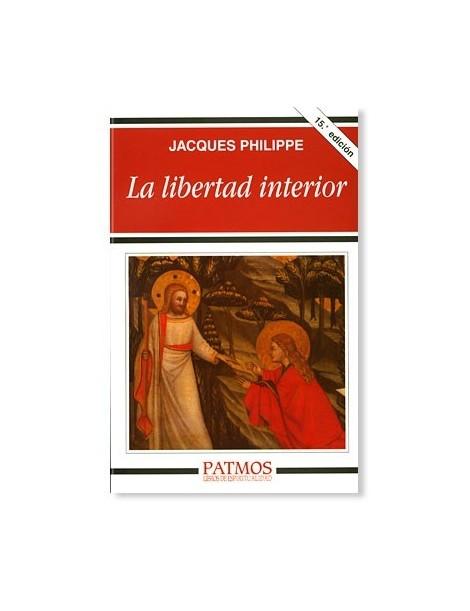 La libertad interior LIBRO de Jacques Philippe
