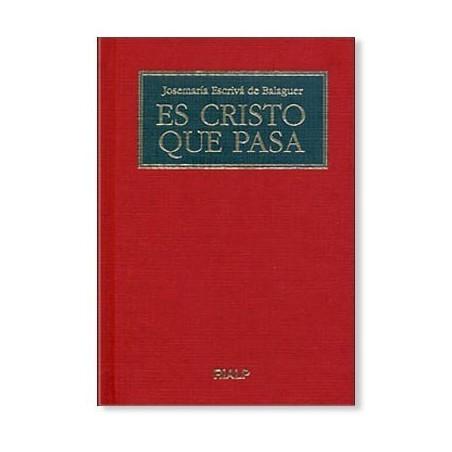 Es Cristo que pasa (San Josemaría)