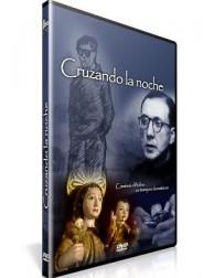 Cruzando la Noche DVD video sobre San Josemaría