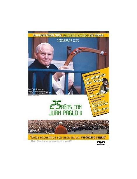 25 Años con Juan Pablo II