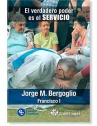 El verdadero poder es el servicio (Papa Francisco)