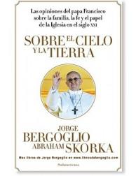 Sobre el cielo y la tierra LIBRO Papa Francisco