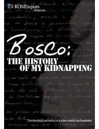 Bosco: La historia de mi secuestro DVD video testimonio católico