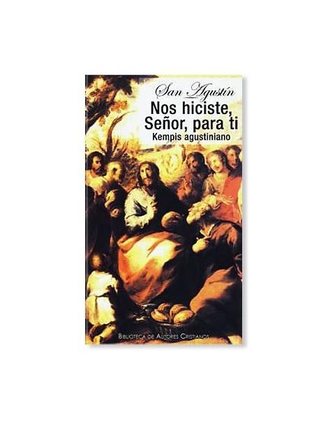 Nos hiciste, Señor, para ti LIBRO religioso recomendado sobre San Agustín