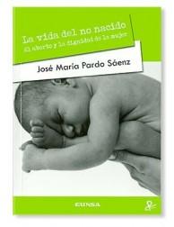 La Vida del No Nacido