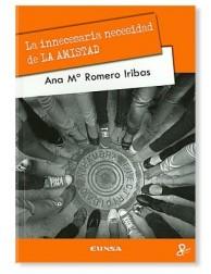 La Innecesaria Necesidad de la Amistad LIBRO con valores recomendado