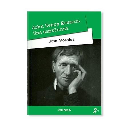 John Henry Newman: Una Semblanza