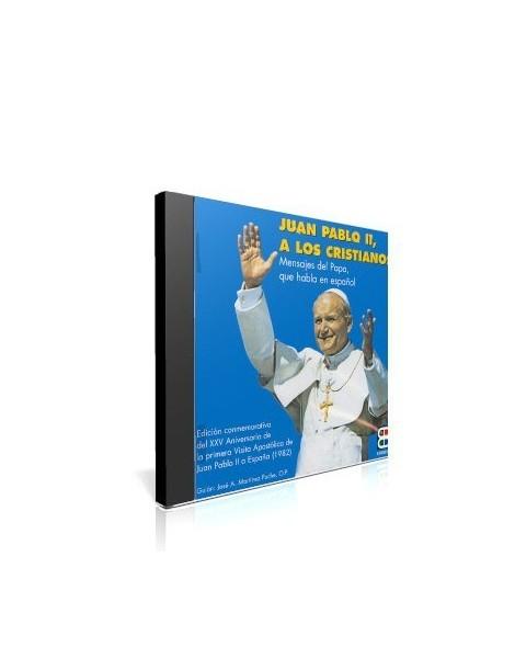 Juan Pablo II a los Cristianos