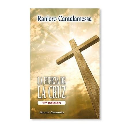 La Fuerza de la Cruz