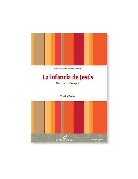 La Infancia de Jesús LIBRO religioso recomendado