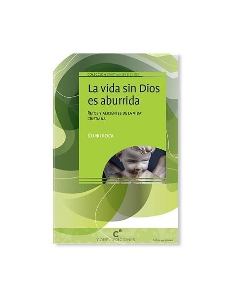 La vida sin Dios es aburrida LIBRO religioso recomendado