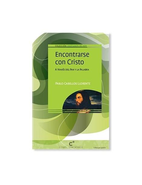 Encontrarse con Cristo LIBRO religioso recomendado